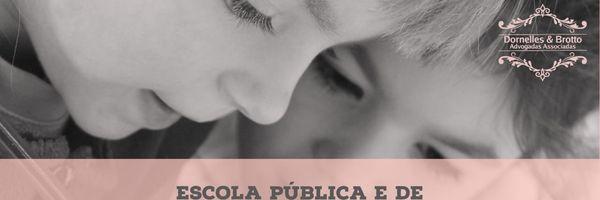 Escola pública e de qualidade é direito de todos!