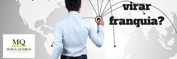 Como fazer seu negócio virar franquia?