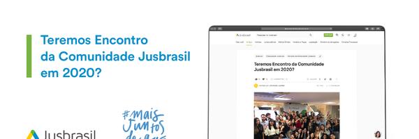 Teremos Encontro da Comunidade Jusbrasil em 2020?