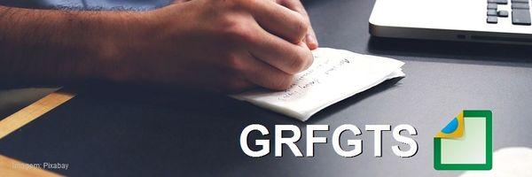GRFGTS: Novo cronograma para o início da obrigação