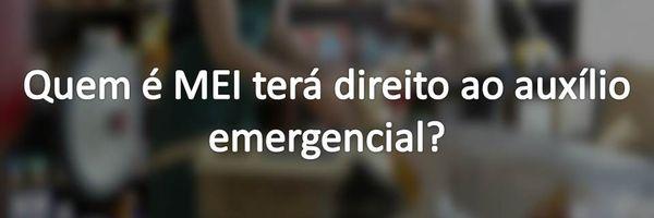Quem é MEI terá direito ao auxílio emergencial?