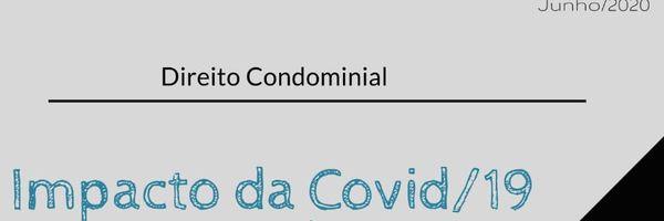 Impacto da Covid/19 no acesso às áreas comuns