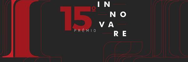 Prêmio Innovare abre credenciamento para cerimônia de premiação em 6/12