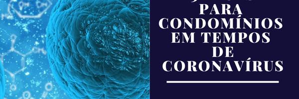 Recomendações Aos Condomínios Em Tempos De Coronavírus