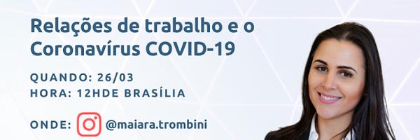 Live - As relações de trabalho e o Coronavírus COVID-19