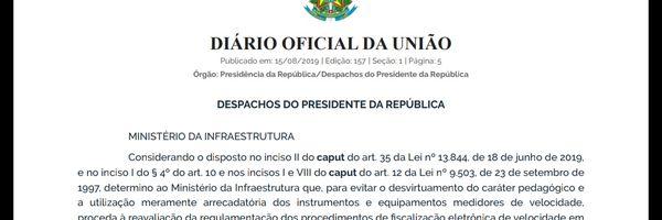 Bolsonaro suspende o uso de radares móveis em Rodovias Federais