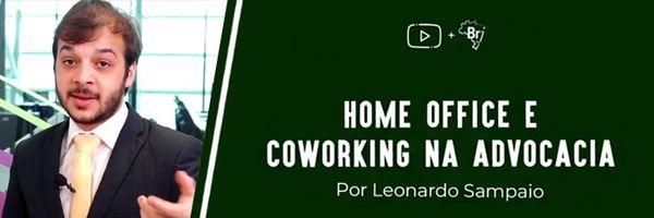 Advogados iniciantes: vocês já ouviram falar em home office e coworking?