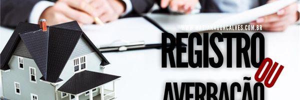 Simplificando as coisas: Qual a diferença entre registro e averbação?
