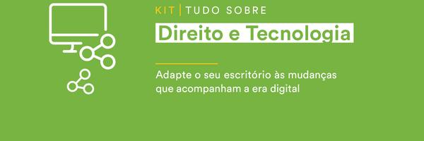 [kit] Tudo sobre Direito e Tecnologia