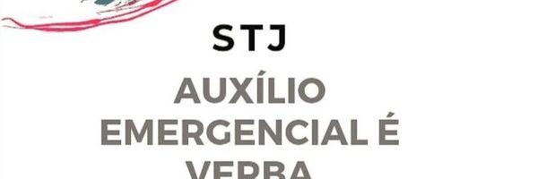 STJ: auxílio emergencial é verba impenhorável