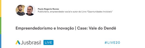 Resumo LIVE#20 - Empreendedorismo e Inovação