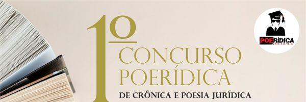 1º Concurso Poerídica de Criatividade Jurídica