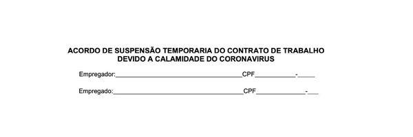 Acordo de Suspensão Temporária do Contrato de Trabalho devido a calamidade do Coronavírus