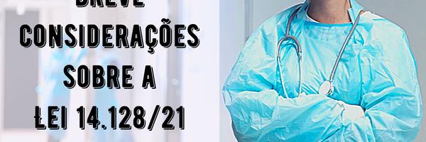 Indenizações para profissionais da área da saúde - Lei 14.128/21