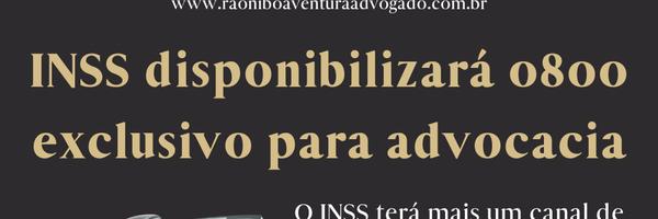INSS disponibilizará 0800 exclusivo para advocacia