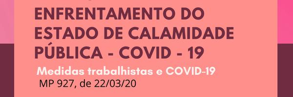Medidas trabalhistas para enfrentamento do estado de calamidade pública – COVID-19