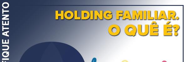 Holding familiar – o quê é?