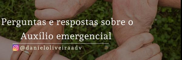 Covid-19: Perguntas e respostas sobre o auxílio emergencial.