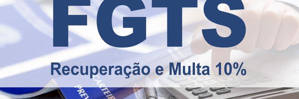 A Inconstitucionalidade na cobrança da multa dos 10% sobre FGTS