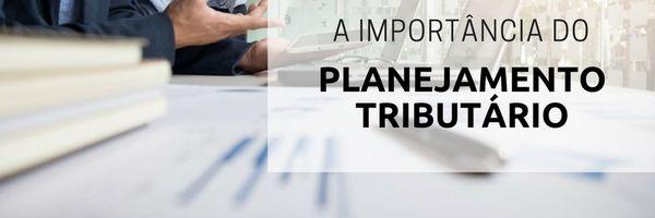 Planejamento tributário: uma questão de sobrevivência no pós-pandemia.