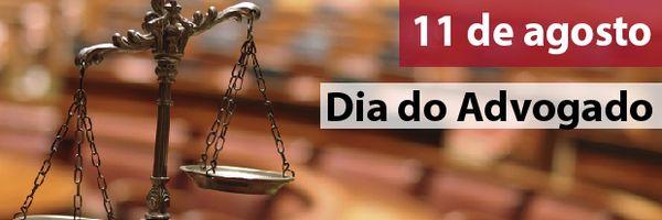11 de agosto: Dia do Advogado!