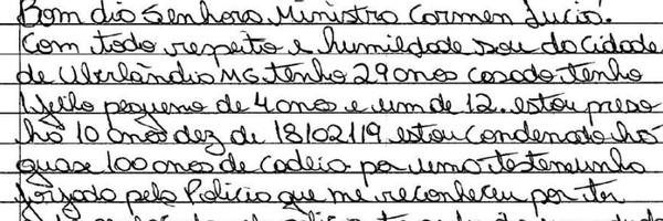 Presos usam até papel higiênico para pedir liberdade em cartas ao Supremo