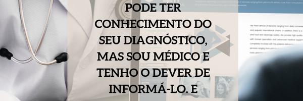 Meu paciente não pode ter conhecimento do seu diagnóstico, mas sou médico e tenho o dever de informá-lo. E agora?