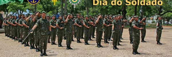 Dia do Soldado, Sempre pelo Brasil!