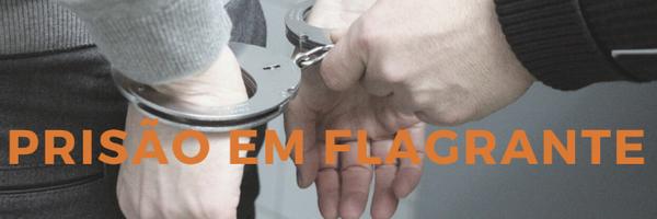 Prisão em Flagrante Delito
