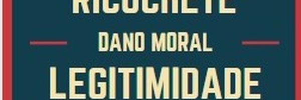 Legitimidade Ativa - Dano Moral Indireto (por Ricochete) - Quem pode pedir reparação por morte ou por ofensa a um ente querido.