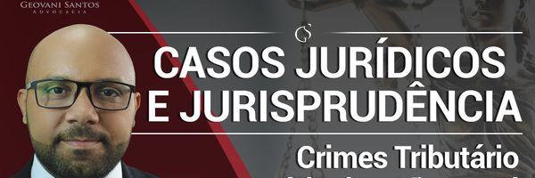 Crimes Tributário e o Início da Ação Penal