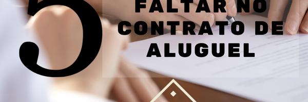 5 cláusulas que não podem faltar no contrato de aluguel