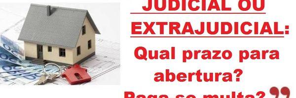 Inventário Judicial ou extrajudicial?
