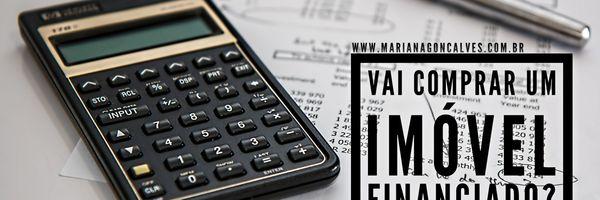 Está pensando em comprar imóvel financiado?