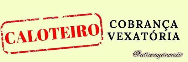 Cobrança vexatória = possibilidade de recebimento de danos morais