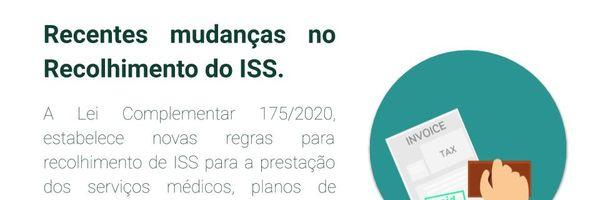 Atenção às mudanças no Recolhimento do ISS.