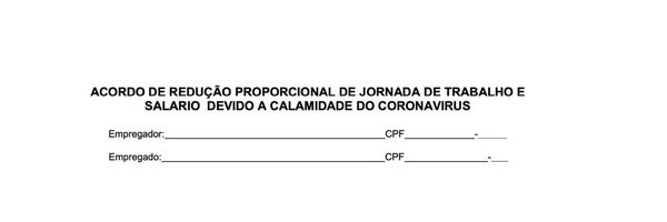 Acordo de Redução Proporcional de Jornada de Trabalho e Salário devido a Calamidade do Coronavírus