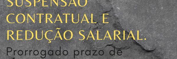 Decreto 10.422 de 2020 prorroga suspensão contratual e redução salarial.