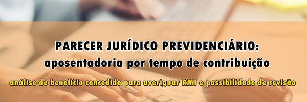 Modelo de parecer jurídico previdenciário: análise de aposentadoria por tempo de contribuição