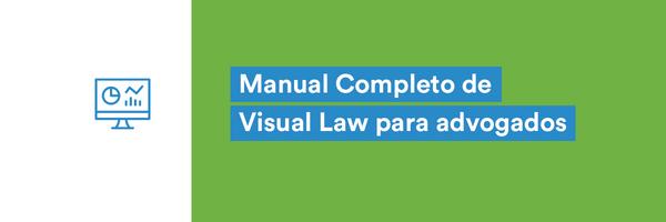 Conheça o Visual Law e formas de aplicá-lo em seu trabalho!