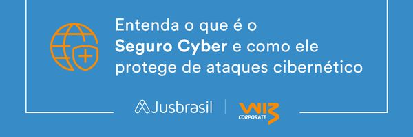 Entenda o que é o Seguro Cyber e como ele protege de ataques cibernéticos