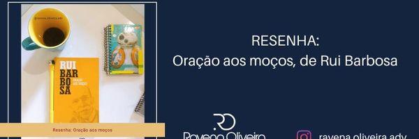 Oração aos Moços, de Rui Barbosa
