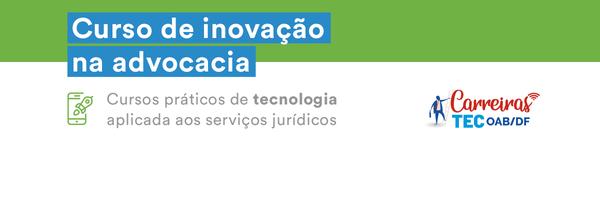 OAB/DF Digital e ESA firmam parceria com Finted e Jusbrasil para lançar curso de inovação na advocacia