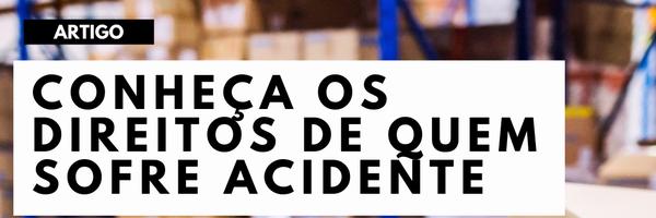 Conheça os direitos de quem sofre acidente