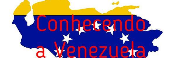 Conhecendo a Venezuela