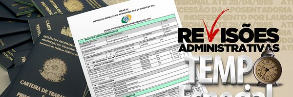 Aposentadoria – Possibilidades de Revisões Administrativas