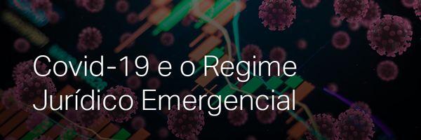 O Regime Jurídico Emergencial e Transitório, em análise.