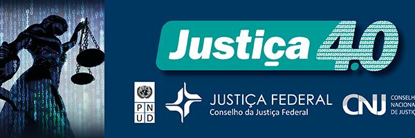 O que é Programa Justiça 4.0?