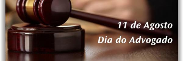 Porque comemoramos o dia do Advogado?