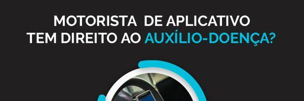 Motorista de Aplicativo tem Direito ao Auxílio-Doença do INSS?